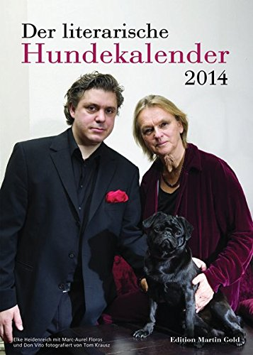 Der literarische Hundekalender 2014 mit eingeschweißtem JahreswandkalenderMit dem Hund durch das Jahr 2014