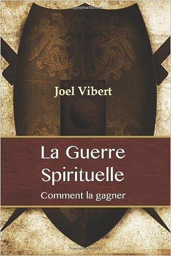 La Guerre Spirituelle Comment La Gagner French Edition