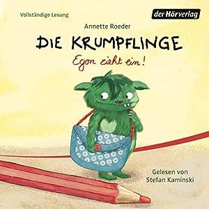 Egon zieht ein! (Die Krumpflinge 1) Hörbuch