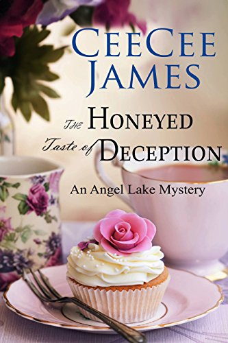 The Honeyed Taste of Deception: An Angel Lake Mystery