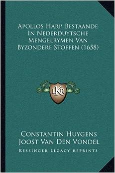 Apollos Harp, Bestaande in Nederduytsche Mengelrymen Van Byzondere Stoffen (1658)