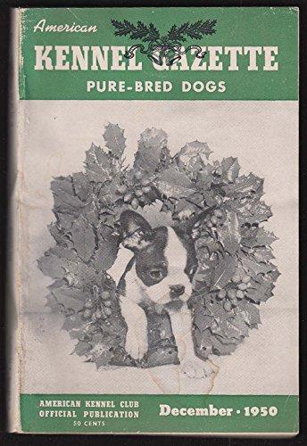 (AMERICAN KENNEL GAZETTE Pure-Bred Dogs Cocker Spaniel Welsh Springer + 12)