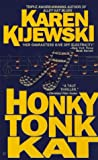 Front cover for the book Honky Tonk Kat by Karen Kijewski