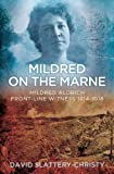 Mildred on the Marne, David Slattery-Christie, 0752497685