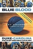 Blue Blood: Duke-Carolina: Inside the Most Storied Rivalry in College Hoops