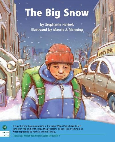 BENCHMARK: THE BIG SNOW (N) (The Big Snow By Berta And Elmer Hader)