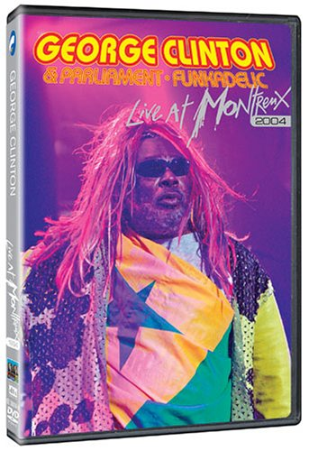 George Clinton & Parliament Funkadelic - Live at Montreux 2004