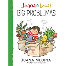 Juana and Lucas: Big Problemas (Juana & Lucas)