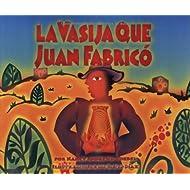 LA Vasija Que Juan Fabrico (Spanish Edition)