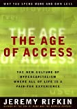 The Age of Access: How the Shift from Ownership to Access Is Transforming Capitalism