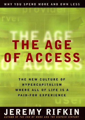 The Age of Access: The New Culture of