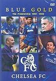 Chelsea Fc: Blue Gold [DVD]