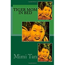 Tiger Mom in Bed