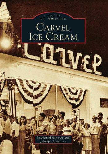 Atlanta Ice Cream (Carvel Ice Cream (Images of America))