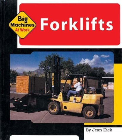 Forklifts (Machines at Work)