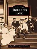 Highland Park, Highland Park Historical Society Staff and Jeanne Kolva, 0752413031