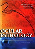 Ocular Pathology, Yanoff, Myron and Fine, Ben S., 0323014046