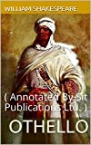 Othello: ( Annotated By Sit Publications Ltd. )