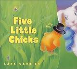 Five Little Chicks, Lark Carrier, 0060082003
