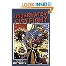 Underwater Fistfight