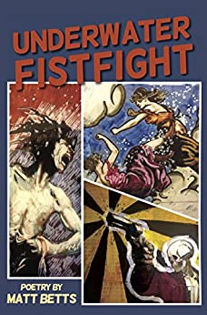 Underwater Fistfight by [Betts, Matt]