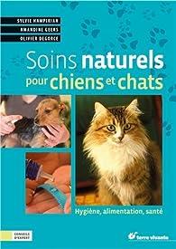 Soins naturels pour chiens et chats par Sylvie Hampikian