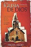 Una Iglesia conforme al corazón de Dios (Spanish Edition)