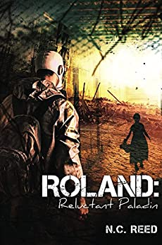 Roland: Reluctant Paladin by [Reed, N.C.]