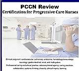 PCCN Certification for Progressive Care Nursing Audio Review Course; 6 Hours, 6 Audio CDs Comprehensive Review Progressive Care Certified Nurse Exam