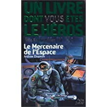 MERCENAIRE DE L'ESPACE (LE)(DÉFIS FANTASTIQUES 12)