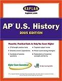 AP U. S. History 2005, Kaplan Publishing Staff, 0743260619