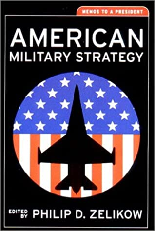 AmazonCom American Military Strategy Memos To A President Aspen