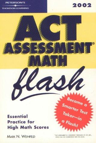 ACT Assessment Math Flash 2002 (Peterson's ACT Math Flash)