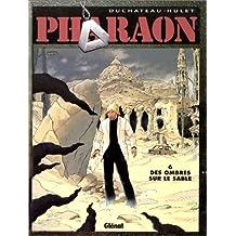 PHARAON T06: DES OMBRES SUR LE SABLE