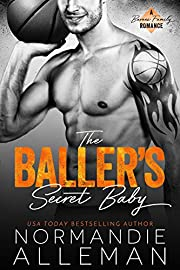 The Baller's Secret Baby: A Sports Romance (Barnes Family Book 1)