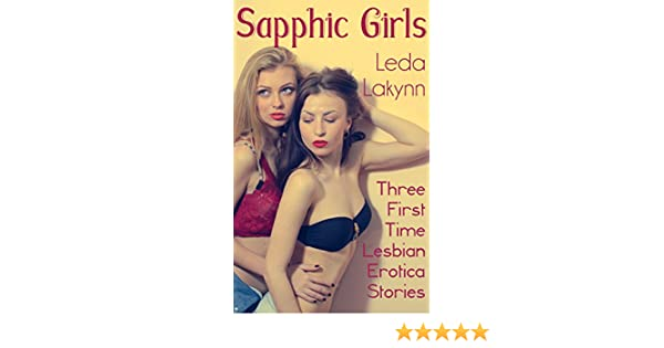 Will your Saphic erotica stories that would