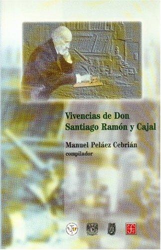 Descargar Libro Vivencias De Don Santiago Ramón Y Cajal Santiago Genov's