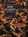 Pour la gloire (du cheval) : Textes majuscules et texticules par Gouraud