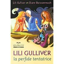 Lili Gulliver, la perfide tentatrice