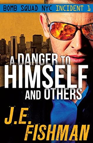 book cover of A Danger to Himself and Others