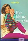 img - for R ckbildungsgymnastik. book / textbook / text book