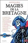 Magies de la Bretagne, tome 2 par Le Braz