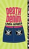 Death by Denim, Linda Gerber, 0142411191