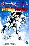 Captain Tsubasa, tome 5 : L'embuscade par Takahashi