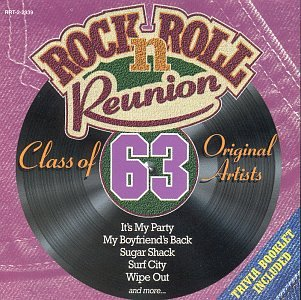 Rock N' Roll Reunion: Class Of 63 by Madacy Records