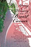 img - for Living And Thriving With Breast Cancer (Living And Thriving With Cancer) (Volume 3) book / textbook / text book