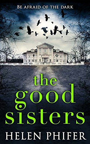 The Good Sisters: The perfect scary read to curl up with this winter cover