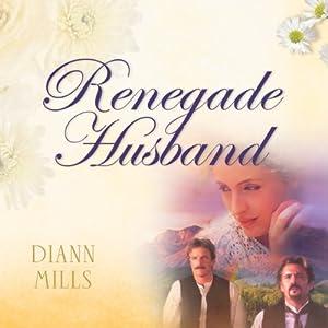 Renegade Husband Audiobook