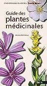 Guides des plantes médicinales par Botineau