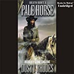 Death Rides a Pale Horse | Dusty Rhodes